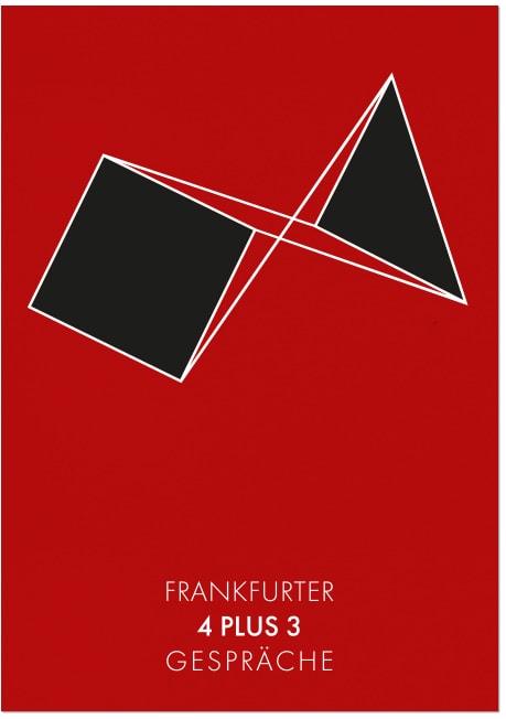 Frankfurter 4 plus 3 Gespräche